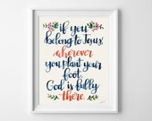 If You Belong To Jesus Hand Lettered Watercolor Print - Inspirational Quote, Watercolor Flowers, Mother's Day, Gift for Mom