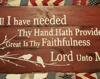 All I have needed thy hand hath provided