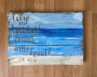 Oceans pallet beach / Scripture rustic beach