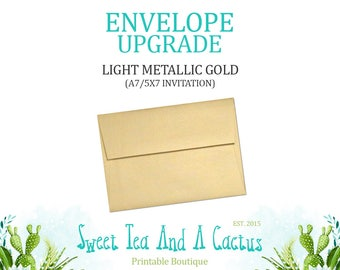 Envelope Upgrade - Upgrade to Light Gold Metallic A7 (Invitations) Envelopes - Only Available with purchase of invitations from my shop