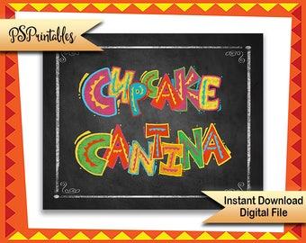 Printable Fiesta Cupcake Cantina Dessert Bar sign, Fiesta Birthday Party sign, Fiesta Cupcake sign,  mexican wedding sign, printable dessert
