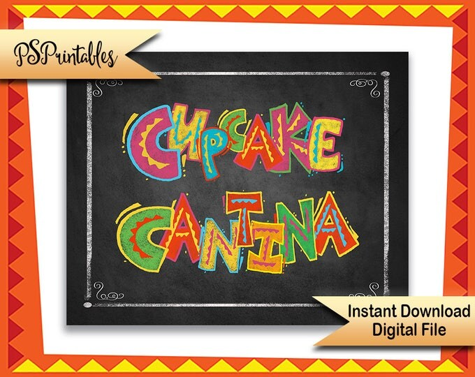 Printable Fiesta Cupcake Cantina Dessert Bar sign, Fiesta Birthday Party sign, Fiesta Cupcake sign,  mexican wedding sign, printable dessert