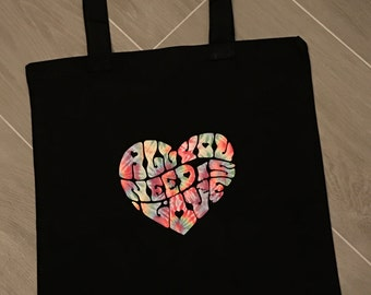 Tote Bag, all you need is love, tote, tie dye, personalized tote, personalized bag, bag,heart, love