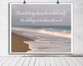 Motivational art beach photography, inspirational quote print, yoga mindfulness gift zen wall decor, healing calming art quiet the mind soul