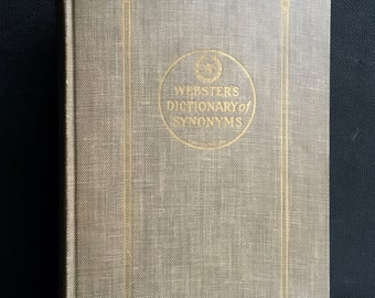 Websters Dictionary Of Synonyms By Merriam Webster 1942 First Edition Thesaurus Vintage Books
