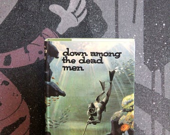 "Ralph Stephenson's  Thriller  ""Down Among The Dead Men "" The Thriller Book Club, London 1966 first edition"