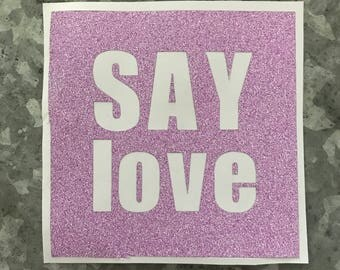 Say Love decal