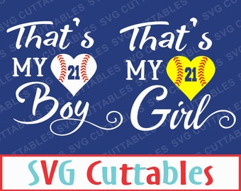 Baseball, Softball, SVG, EPS, DXF, Vector, That's my boy, That's my girl, Digital cut file for vinyl cutters
