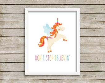 Don't Stop Believin, Unicorn, Unicorn Print, Journey, Nursery Print, Digital Print, Rainbow, Unicorn Printable (8x10)