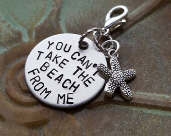 """YOU Can't Take The BEACH From Me 1"""" round aluminum, handstamped planner charm"""