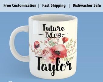 Custom Future Mrs. Mug, Mug for Future Mrs., Newly Engaged Gift, Future Mrs Gift, soon to be mrs mug, future mrs mug, personalized gift,-GM5