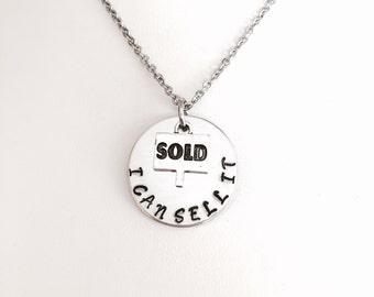 Realtor necklace, real estate agent necklace, i can sell it necklace, sold necklace, For sale and sold necklace, Realtor gifts. .