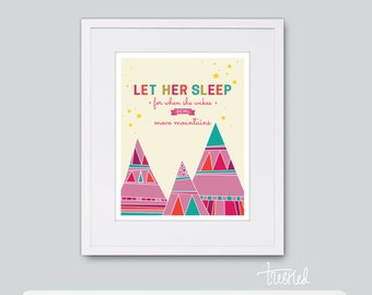 """Nursery Art, Let Her Sleep, Move Mountains Quote for Baby Girl : 8x10"""" Print"""