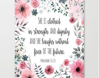 She is Clothed in Strength and Dignity, and She Laughs without Fear of the Future Art Print, Proverbs 31:25, Inspiring Wall Art, Bible Verse