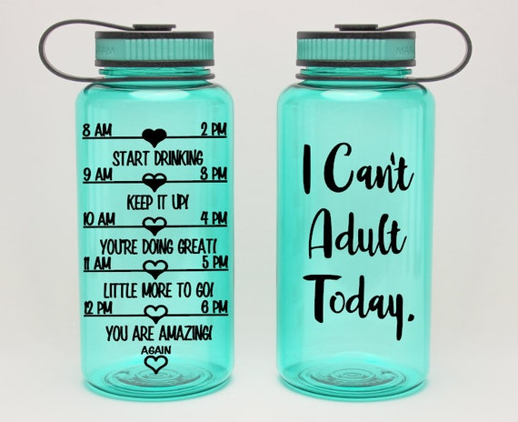 I Can't Adult Today Funny Quote Bottle Cute Water