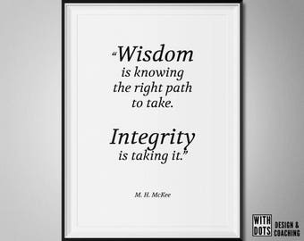 """M. H. McKee Inspirational Quote Printable Poster """"Wisdom versus Integrity"""""""