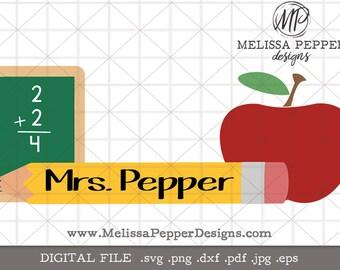 Teacher Appreciation SVG, chalkboard math, apple pencil, teacher svg, back to school, student teacher, classroom theme, name sign monogram