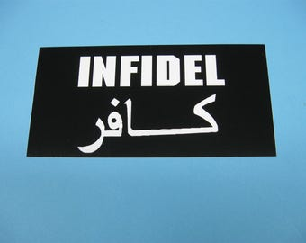 Infidel Bumper Sticker (1160-10-03)