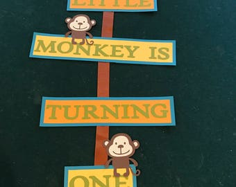 Our Little Monkey is One Sign