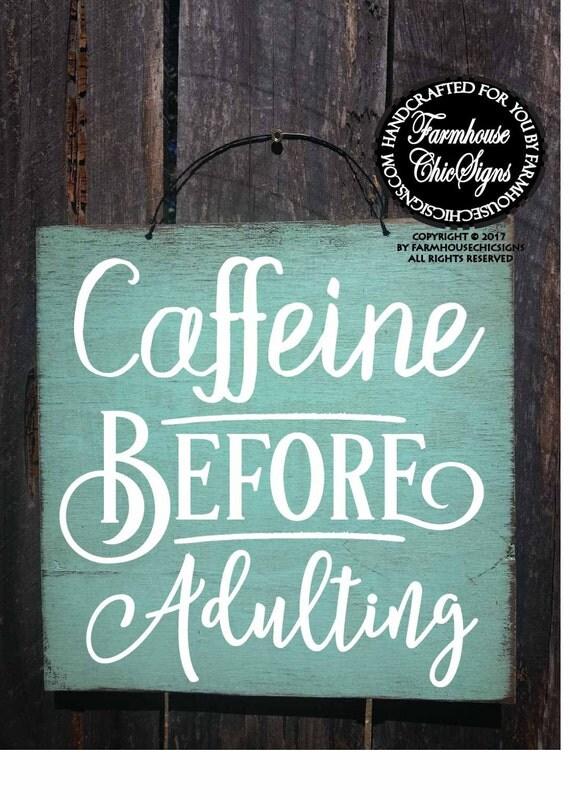 Mini Caffeine Before Adulting Sign