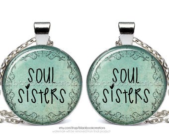 Soul Sisters Necklace Set - Best Friend Pendant - Kindred Spirit Jewelry - Sisterly Love - BFF - Gift for Sister