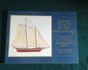 Sailing Vessels of the Chesapeake, 9 Original Litho. prints From the International Watercraft Collection by Melbourne Smith
