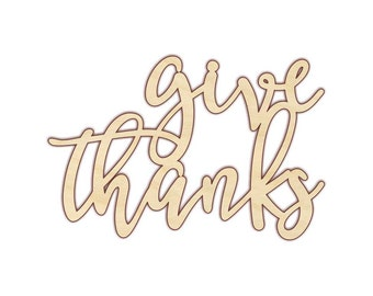 Give Thanks - Give Thanks Wood Sign - Give Thanks Banner - Thanksgiving Sign - Wood Words - Wooden Word - 160200