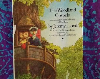 Book ~ The Woodland Gospels ~ according to Captain Beaky and his Band ~ 1980 ~ Jeremy Lloyd ~ Archbishop of Canterbury ~ My Nostalgic Life