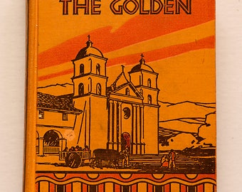 New California The Golden By Rockwell Hunt