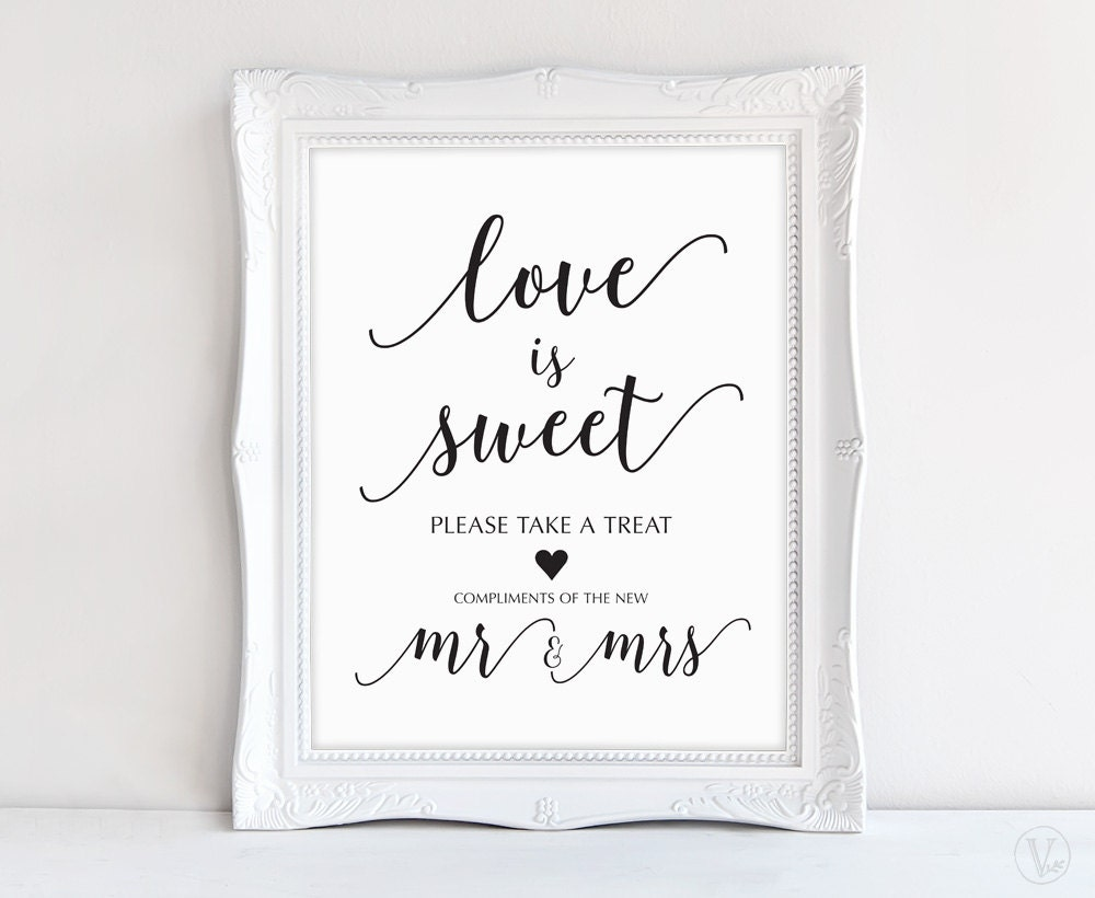 Love Is Sweet Wedding Sign Printable Favor Signs 8x10