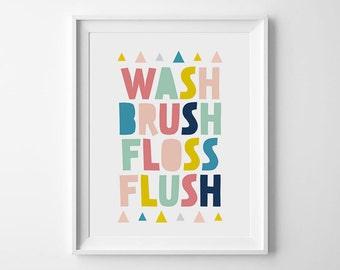 Wash brush floss flush, Bathroom decor, Kids bathroom art, Bathroom sign, Printable bathroom, Bathroom wall art, Childrens bathroom