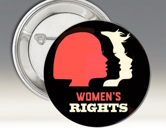 Women's Rights Button; Women's Rights Pin-Back Button; Political Button; Women's March