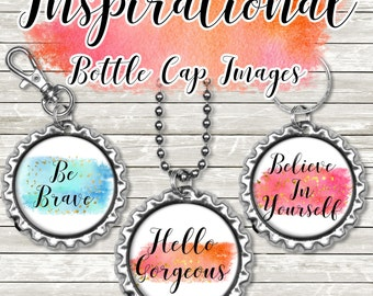 INSTANT DOWNLOAD- Inspirational Quotes 4x6 Digital Printable 1 Inch Circle Bottle Cap Images