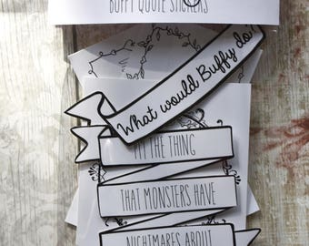 Buffy Quote Vinyl Sticker Pack