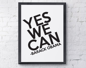 """Typography """"Yes We Can"""" Democrat Motivational Inspirational Barack Obama 2017 Farewell Speech Quote Print"""