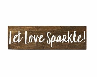 "Sparkler Send Off Sign, Farewell Sign, Rustic Wooden Wedding Sign, Let Love Sparkle | 3.5"" x 12"""
