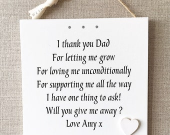 Will you give me away Wedding Personalised Mum Dad Schabby Chic Plaque Bride Groom W243