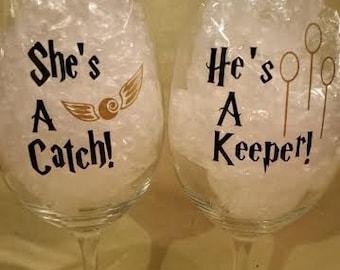 She's a Catch, He's a Keeper wine glasses! Harry Potter Wine glasses - Muggle - Wizard - Quidditch - Snitch - Keeper - Custom wine glasses