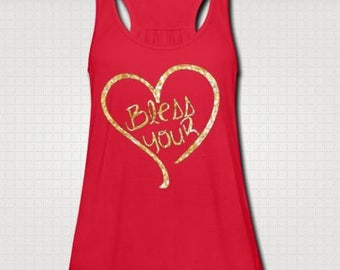 Bless Your Heart Tank Top Fitness Workout Country Shirt Southern Girl Glitter Neon Glow In The Dark Southern Pride Flowy Tank Custom Made