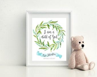 I Am A Child Of God, Child Of God, Nursery Wall Art, Nursery Decor, Printable, Child Of God Print, Baptism Gift, LDS, Christian Wall Art