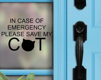 Save My Cat | In Case Of Emergency | Window Decal | Car RV Home Camper | Emergency Decal | Pet Alert | Fire Safety | Cat Mom | Cat Love