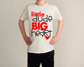 Little Dude Big Heart - Mama Boy - Baby Boys Clothes - Boys Valentine Shirt - Cute Boys Top - Toddler Boys T-Shirt - Baby Valentine Gift