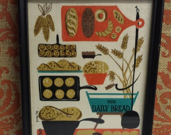 Robert Darr Wert Hand Printed Linen, Framed Folk Art, Vintage Kitchen Decor, Our Daily Bread