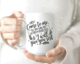 Bible Verses Mug - Coffee and Jesus Mug - Jesus Quotes Mug - Jesus Coffee Mug - Christian Mug - Scripture Coffee Mug