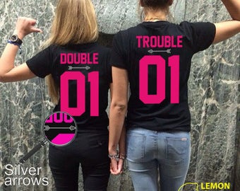 "Any number! Best Friends Couple T-shirts ""Double&Trouble"" couple T-shirts BFF Tshirt couple shirts best friend shirt Double Trouble matching"