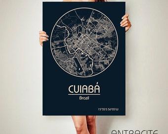 Cuiabá Brazil CANVAS Map Cuiabá Brazil Poster City Map Cuiabá Brazil Art Print Cuiabá Brazil poster Cuiabá Brazil map art Poster Cuiabá map