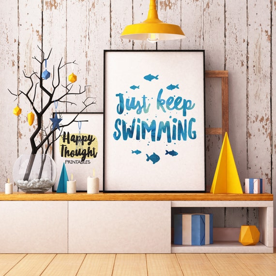 Printable Art, Movie Quote, Just Keep Swimming, Inspirational Quote, Motivational Print, Typography Quote, Digital Download Print, Quote Art