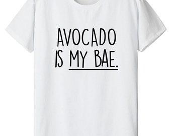 Avocado Is My Bae TShirt - 1235