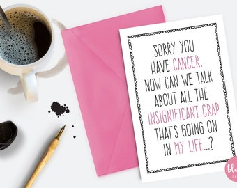 Sorry You Have Cancer - Breast Cancer, Chemo, Get Well, Thinking of You, Funny, Inappropriate Card