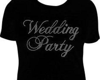 Wedding Party Rhinestone T-Shirt, Wedding T-Shirt, Wedding Shirt, Bridesmaid T-Shirt, Bridesmaid Shirt